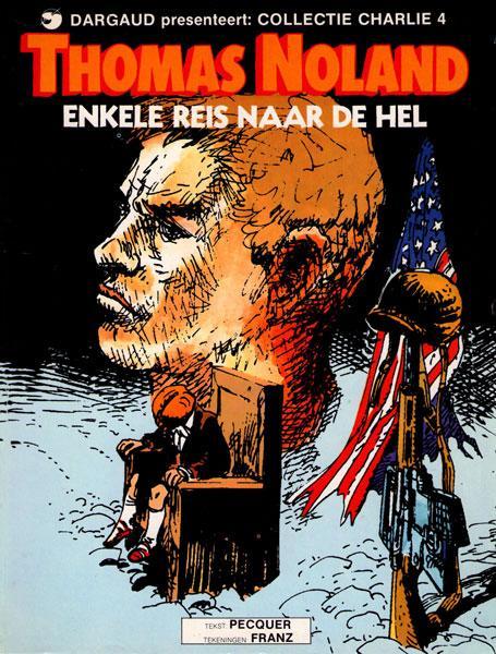Thomas Noland 1 Enkele reis naar de hel