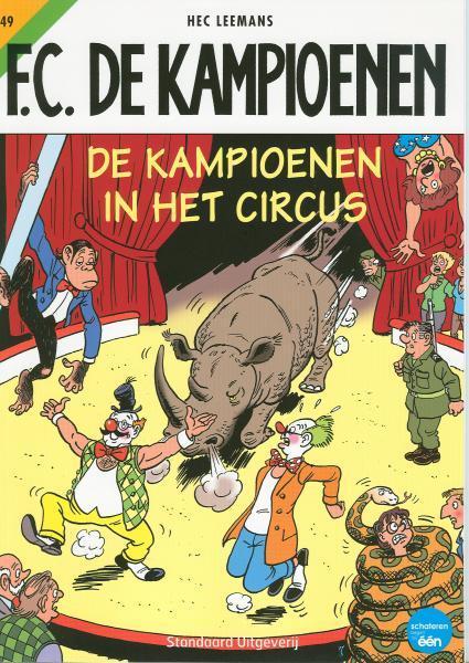 F.C. De Kampioenen 49 De Kampioenen in het circus