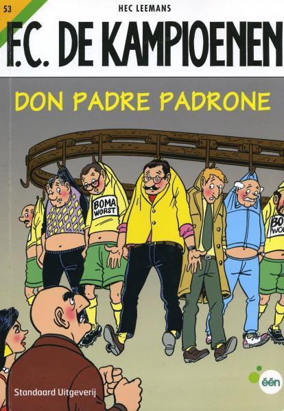 F.C. De Kampioenen 53 Don Padre Padrone