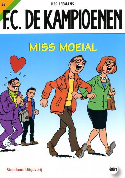 F.C. De Kampioenen 56 Miss Moeial