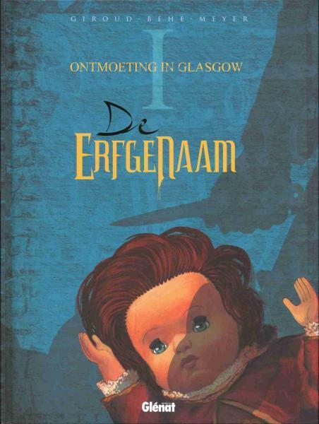 De erfgenaam (Giroud) 1 Ontmoeting in Glasgow
