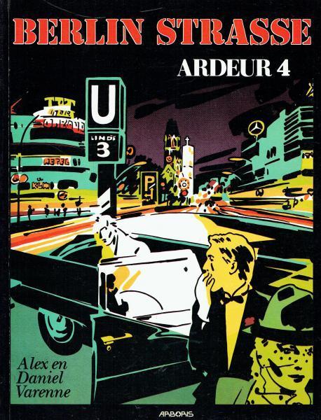 Ardeur 4 Berlin Strasse