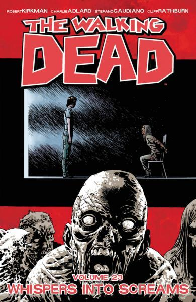 The Walking Dead INT 23 Whispers into Screams