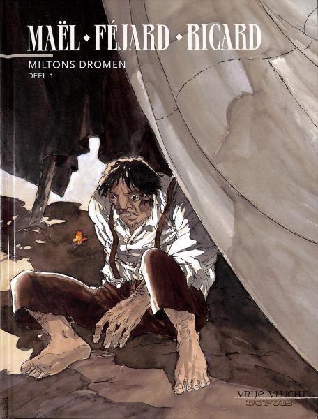 Miltons dromen 1 Deel 1