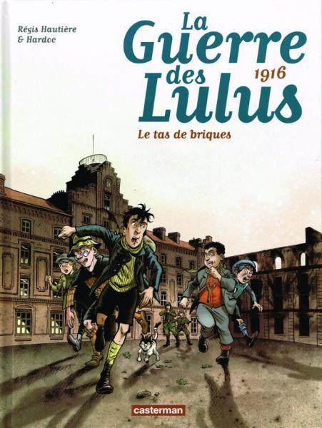 De oorlog van de Lulu's 3 1916 - Le tas de briques