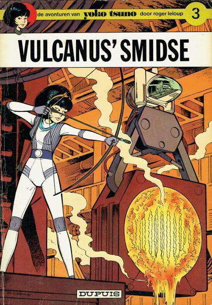 Yoko Tsuno 3 Vulcanus' smidse