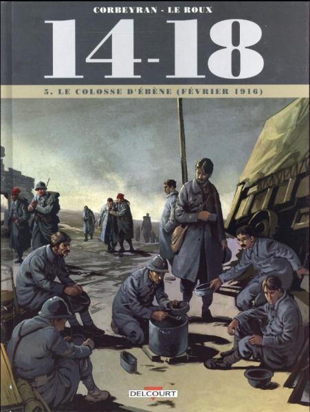14-18 5 Le colosse d'ébène (février 1916)