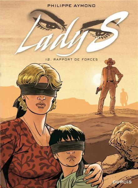 Lady S. 12 Rapport de force