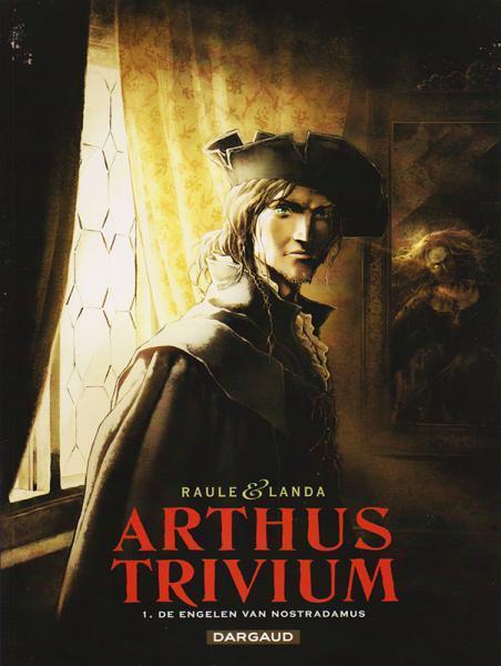 Arthus Trivium 1 De engelen van Nostradamus