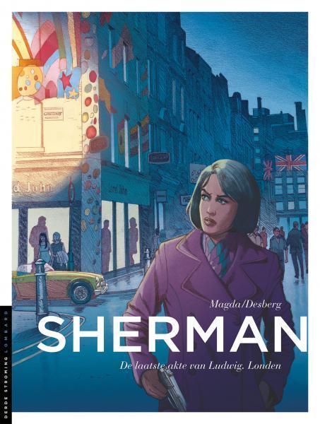 Sherman 7 De laatste akte van Ludwig, Londen