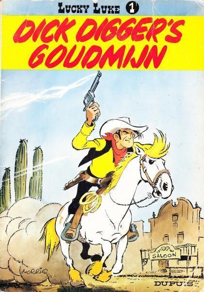Lucky Luke (Dupuis) 1 Dick Digger's goudmijn