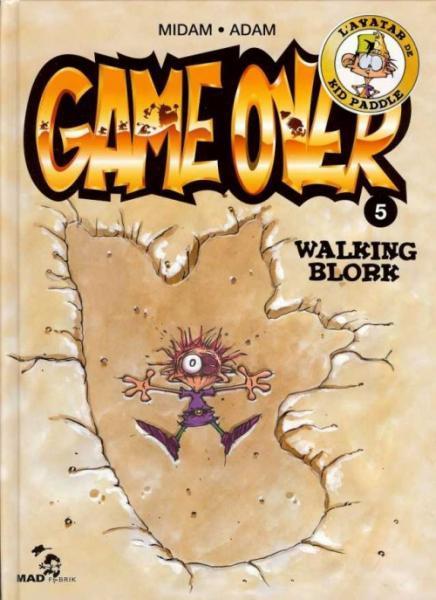 Game over 5 Walking Blork