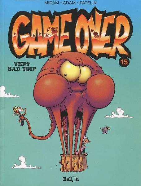 Game over 15 Very bad trip