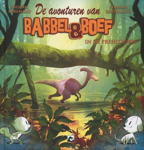 Babbel & Boef 4 Babbel & Boef in de prehistorie
