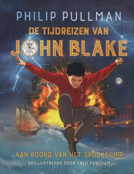 De tijdreizen van John Blake 1 Aan boord van het spookschip