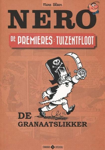 Nero: De premières 7 De granaatslikker