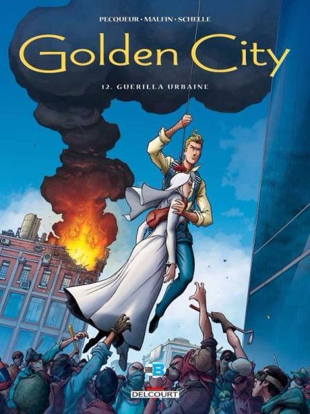 Golden City 12 Guérilla urbaine