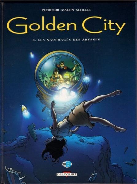 Golden City 8 Les naufragés des abysses