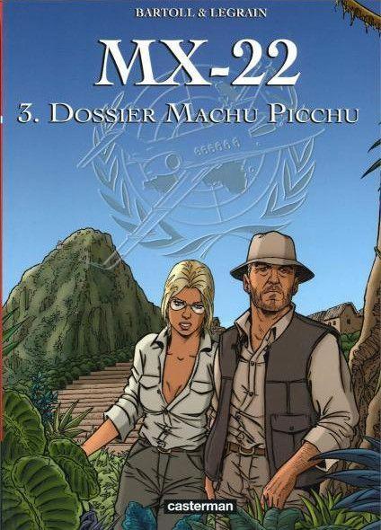 MX-22 3 Dossier Machu Picchu
