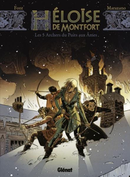 Héloïse van Montfort 1 Les 5 archers du puits aux âmes