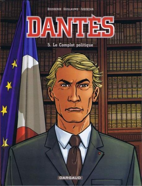 Dantès 5 Le complot politique