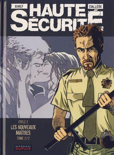 High Security 4 Les nouveaux maîtres - Tome 2/2
