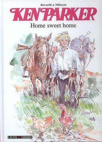 Ken Parker (Soleil) 4 Home sweet home