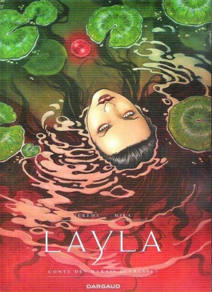 Layla 1 Conte des marais écarlates
