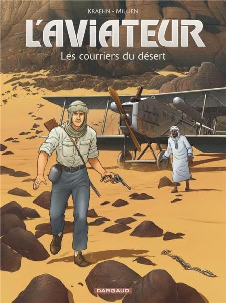 De vliegenier 3 Les courriers du désert