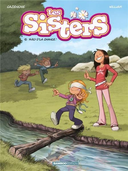 Sisters 13 Kro d'la chance!