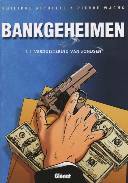 Bankgeheimen 1.2 Verduistering van fondsen