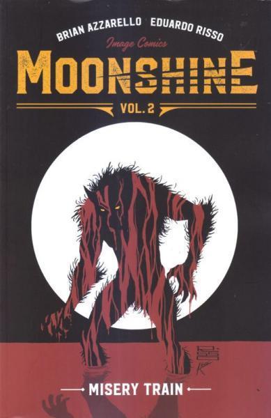 Moonshine INT 2 Misery Train