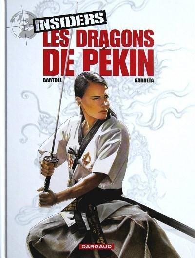 Insiders 7 Les dragons de Pékin
