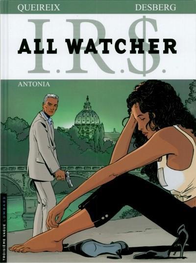 I.R.$. - All Watcher 1 Antonia