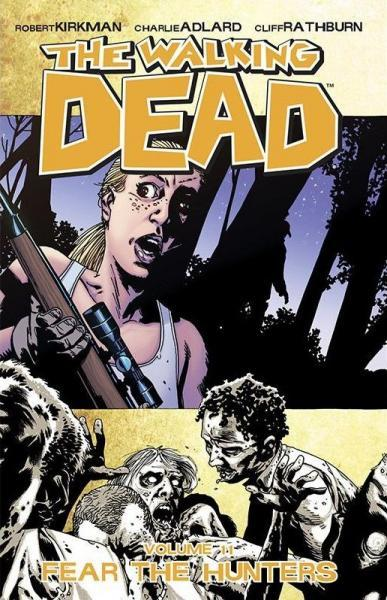 The Walking Dead INT 11 Fear The Hunters