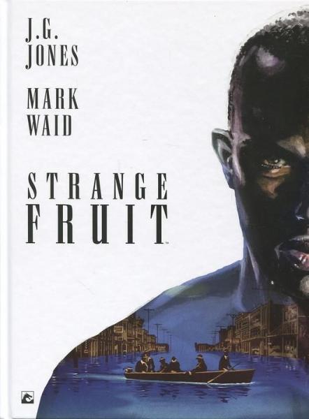 Strange fruit (Delcourt) 1 Strange fruit