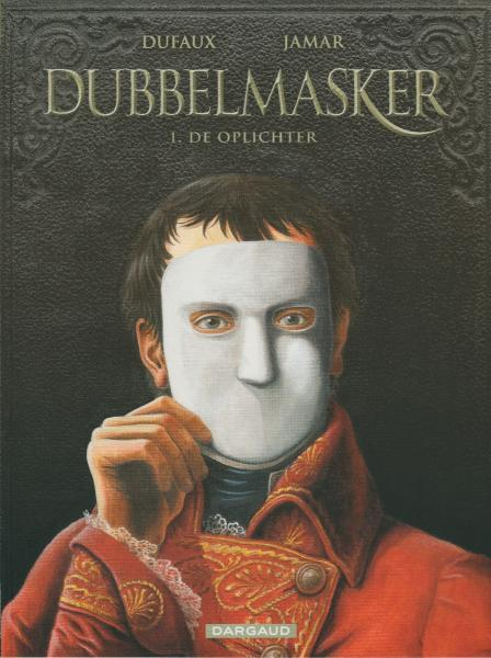 Dubbelmasker 1 De oplichter