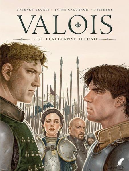 Valois 1 De Italiaanse illusie