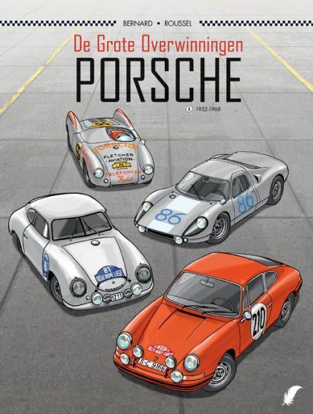De grote overwinningen - Porsche 1 1952-1968