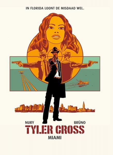 Tyler Cross 3 Miami
