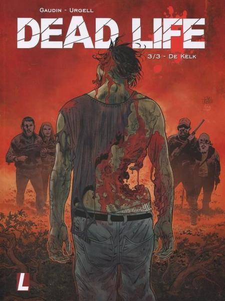 Dead life 3 De kelk