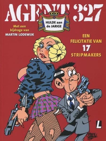 Agent 327 (Uitgeverij M/L) S3 Hulde aan de jarige
