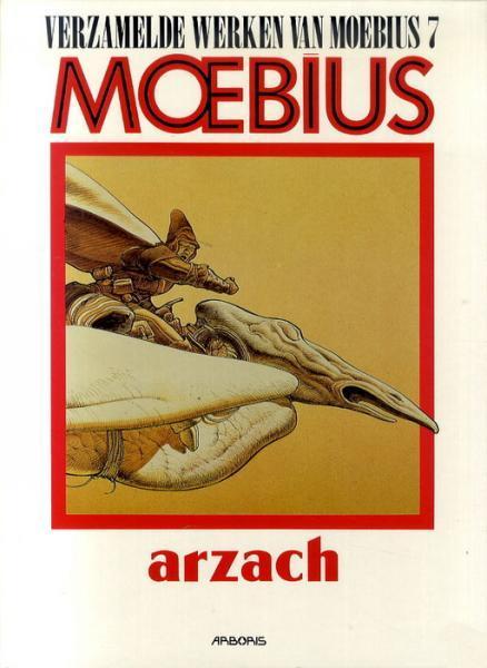 De verzamelde werken van Moebius 7 Arzach