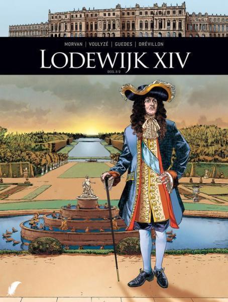 Zij schreven geschiedenis 10 Lodewijk XIV, deel 2