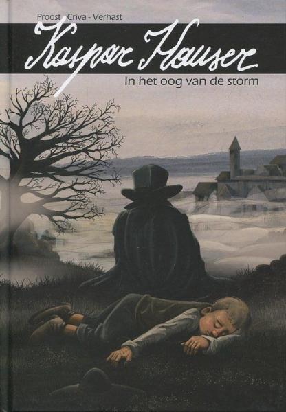 Kaspar Hauser 1 In het oog van de storm