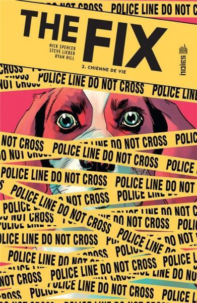 The Fix (Urban Comics) 2 Chienne de vie
