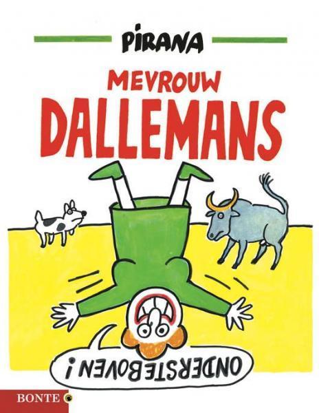 Mevrouw Dallemans (Bonte) 1 Ondersteboven!