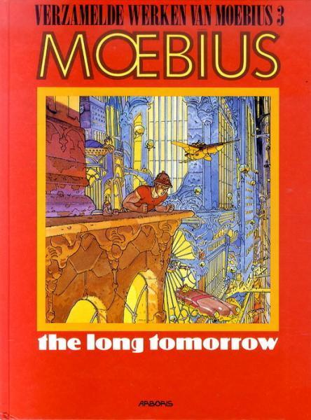 De verzamelde werken van Moebius 3 The long tomorrow