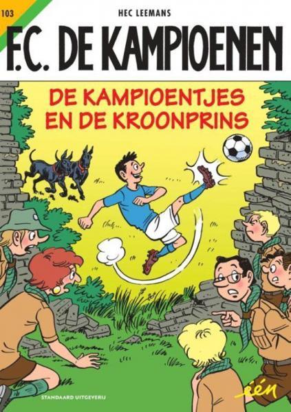 F.C. De Kampioenen 103 De kampioentjes en de kroonprins