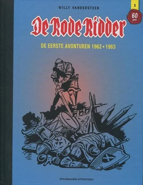 De Rode Ridder - Integraal 3 De eerste avonturen 1962-1963
